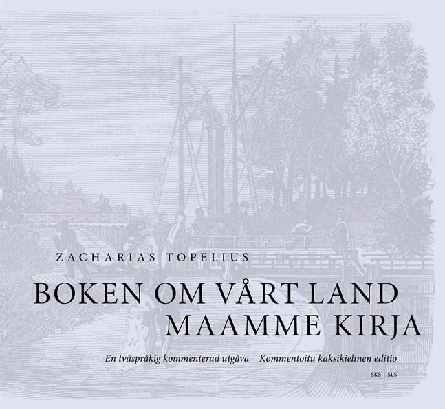 """Om Topelius idag, 202 år gammal, hade skrivit """"Boken om vårt land"""", hade den sett helt annorlunda ut, skriver Jakob Holm."""