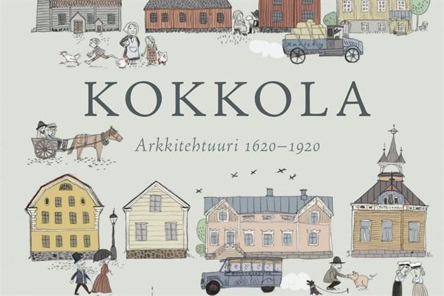 """Teckningen på omslaget till Mikko Karvonens bok """"Kokkola – Arkkitehtuuri 1620-1920"""" är gjord av Elina Warsta."""