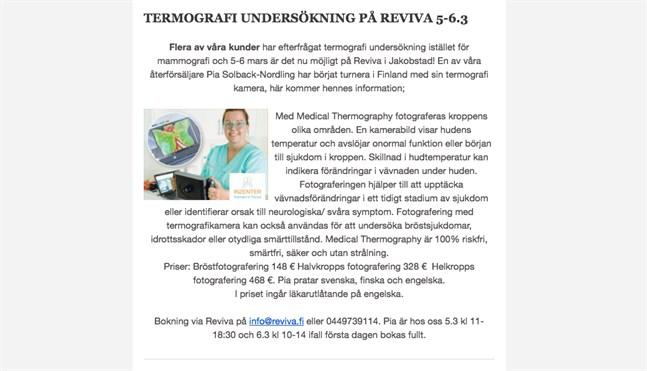 Reviva skriver i sitt nyhetsbrev att det funnits efterfrågan på termografiundersökningar som ett alternativ till mammografi.