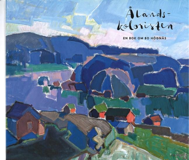 Omslaget till boken om Bo Högnäs pryds av ett landskap som han har målat.