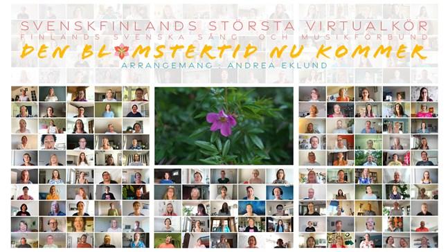"""Svenskfinlands största virtualkör sjunger """"Den blomstertid nu kommer""""."""