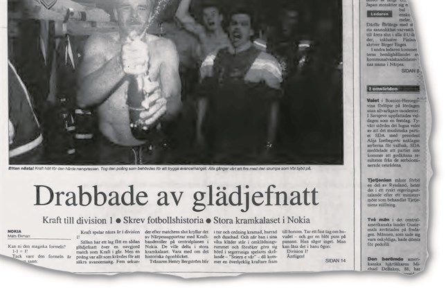 Glädjefnatt, beskrev stämningen när den största händelsen i Krafts fotbollshistoria var ett faktum: Första gången till division 1.