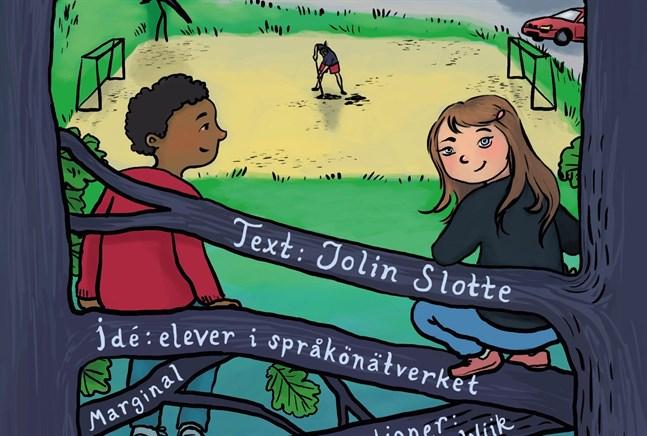 """Så här ser omslaget till """"Mikael, jag och Karlssonligan"""" ut, en bok av författaren Jolin Slotte, elever i språkönätverket och illustratören Jenny Wiik."""